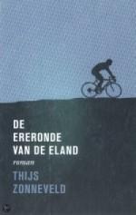 De ereronde van de eland / Thijs Zonneveld
